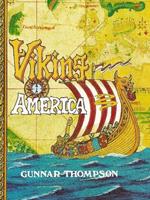 Viking America By Gunnar Thompson